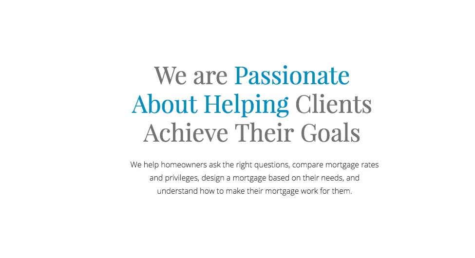 passionate about helping our clients achieve their goals quote